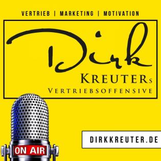 Dirk Kreuter Vertriebsoffensive Podcast Steffen Sigg Zeit zum Handeln